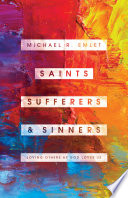 Saints  Sufferers  and Sinners