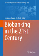 Biobanking in the 21st Century