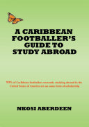 A Caribbean Footballer's Guide to Study Abroad
