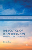 The Politics of Total Liberation