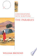 Conversations With Scripture The Parables