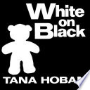 White on Black