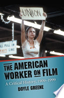 The American Worker on Film