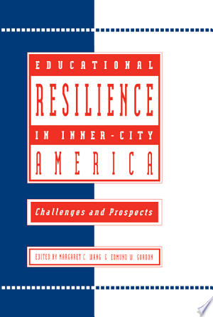 Download Educational Resilience in inner-city America Free Books - Dlebooks.net