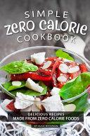Simple Zero Calorie Cookbook