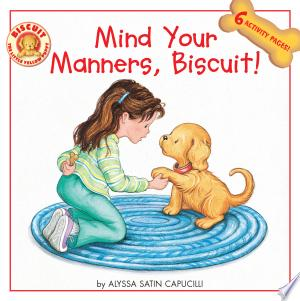 Download Mind Your Manners, Biscuit! Free Books - Read Books