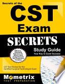 Secrets of the CST Exam
