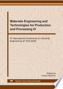 Materials Engineering and Technologies for Production and Processing IV