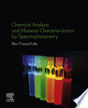 Chemical Analysis and Material Characterization by Spectrophotometry