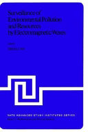 Surveillance of Environmental Pollution and Resources by Electromagnetic Waves