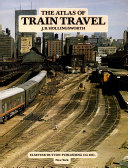 The Atlas of Train Travel