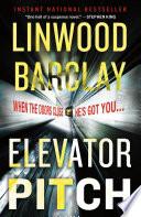 Elevator pitch : a novel