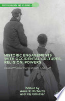 Historic Engagements with Occidental Cultures  Religions  Powers