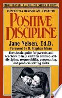 """""""Positive Discipline"""" by Jane Nelsen"""