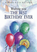 Wishing You the Best Birthday Ever
