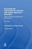 Accessing the Curriculum for Learners with Autism Spectrum Disorders