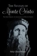 The Sultan of Monte Cristo