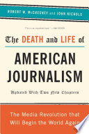 The Death And Life Of American Journalism Book