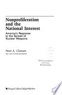 Nonproliferation and the National Interest