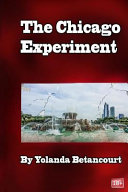 The Chicago Experiment