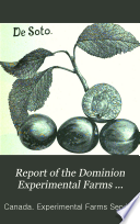 Report of the Dominion Experimental Farms