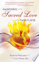 Awakening to the Sacred Love of the Twin Flame