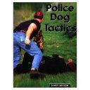 Police Dog Tactics