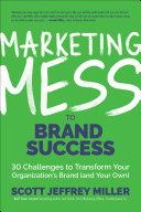 Marketing Mess to Brand Success Pdf/ePub eBook