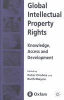 global intellectual property rights mayne ruth drahos peter professor