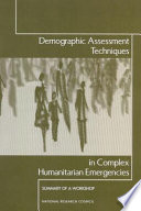 Demographic Assessment Techniques In Complex Humanitarian Emergencies