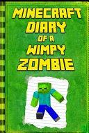 Minecraft: Diary of a Wimpy Zombie