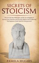 Secrets of Stoicism