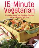 15 Minute Vegetarian Recipes