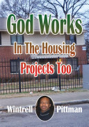 God Works in the Housing Projects Too Book