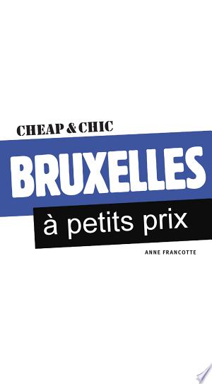 Download Bruxelles à petits prix 1 Free Books - Read Books