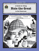 A Guide For Using Nate The Great In The Classroom Book PDF