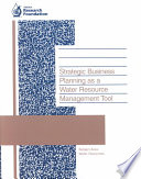 Strategic Business Planning As A Water Resource Management Tool Book PDF