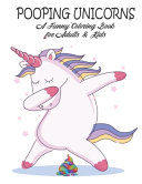 POOPING UNICORNS Adult Coloring Book