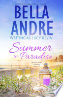 Summer in Paradise (Married in Malibu Romance Collection, Books 1-3)