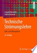 Technische Strömungslehre  : Lehr- und Übungsbuch