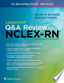 """Lippincott Q&A Review for NCLEX-RN"" by Diane Billings, Desiree Hensel"