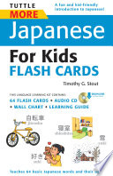 Tuttle More Japanese for Kids Flash Cards Kit