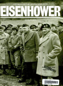 Biography of General Al Dwight D. Eisenhower, The
