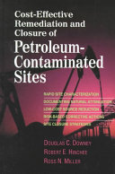 Cost effective Remediation and Closure of Petroleum contaminated Sites Book