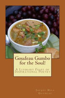 Goudeau Gumbo for the Soul