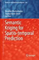 Semantic Kriging for Spatio temporal Prediction