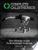 Complete Calisthenics