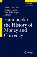 Handbook of the History of Money and Currency Book