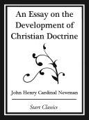 Pdf An Essay on the Development Christian Doctrine (Start Classics)