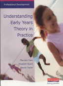 Understanding Early Years Theory in Practice